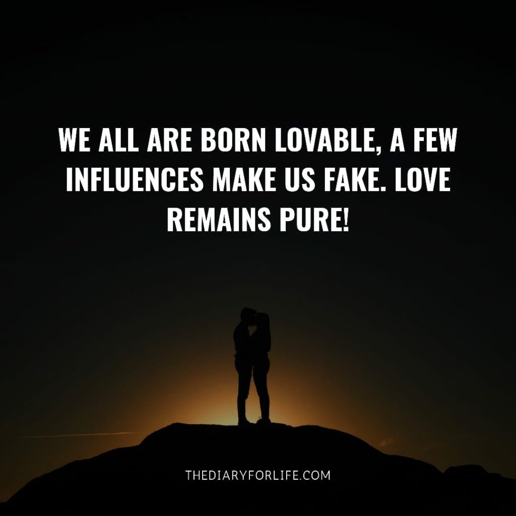 fake love quotes- we are all