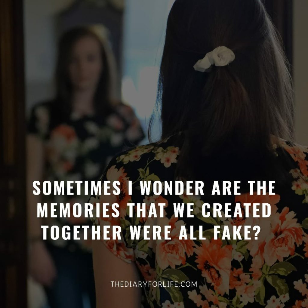 fake love quotes - Sometimes I wonder